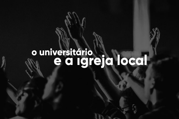A igreja local e o universitário